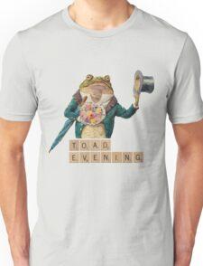 Toad Evening! Unisex T-Shirt