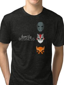 Family Business Tri-blend T-Shirt