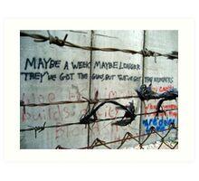 Bethlehem's Apartheid Wall - words of protest Art Print