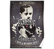 The Electric Connection (Old Metal Sign version) Poster