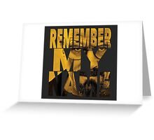 Remember My Name Greeting Card
