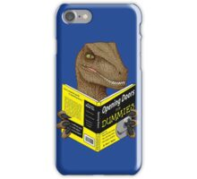 Opening Doors for Dummies iPhone Case/Skin