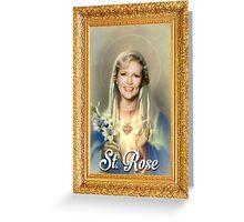 St. Rose - Golden Girls Greeting Card