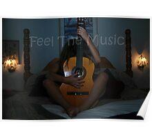 """ Feel The Music "" Poster"