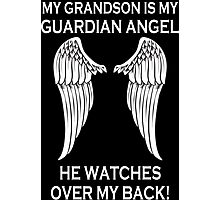 My Grandson Is My Guardian Angel He Watches Over My Back - Custom Tshirt Photographic Print