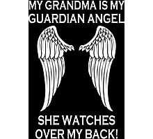 My Grandma Is My Guardian Angel She Watches Over My Back - Custom Tshirt Photographic Print