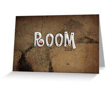 Room 308 Greeting Card