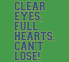 Clear Eyes, full hearts, can't lose Baby Tee