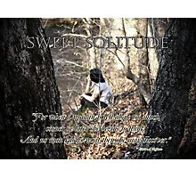 Sweet Solitude Photographic Print