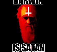 Darwin is Satan! by WombStalker