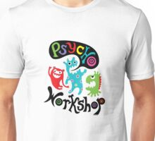 Psycho Workshop Unisex T-Shirt