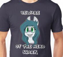 Beware of the nerd shark Unisex T-Shirt