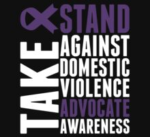 Take Stand Against Domestic Violence Advocate Awareness by classydesigns