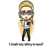 Felicity smoak - I should stop talking to myself Photographic Print