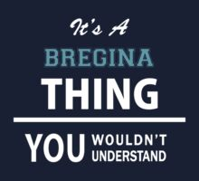 Its a BREGINA thing, you wouldn't understand Kids Clothes