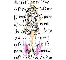 The Cat's Meow! Photographic Print