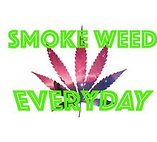 Smoke Weed Everyday by zadow3n