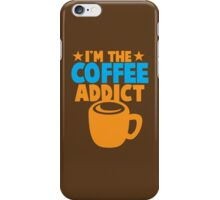 I'm the COFFEE ADDICT with coffee mug and stars iPhone Case/Skin