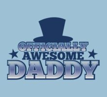 Officially AWESOME DADDY! with Top hat and stars by jazzydevil