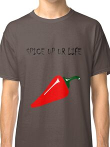 Spice up ur life  Classic T-Shirt
