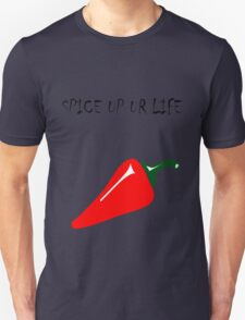 Spice up ur life  T-Shirt