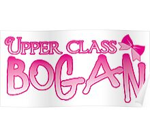 UPPER class bogan with girly bow Poster