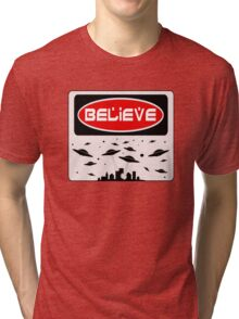 BELIEVE: UFO, FUNNY DANGER STYLE FAKE SAFETY SIGN Tri-blend T-Shirt