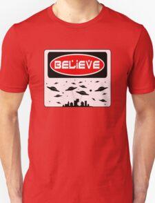 BELIEVE: UFO, FUNNY DANGER STYLE FAKE SAFETY SIGN Unisex T-Shirt