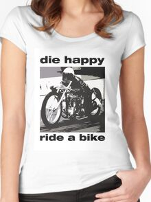 DIe Happy Ride a Bike! Women's Fitted Scoop T-Shirt