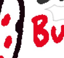 Don't Bug Me Sticker