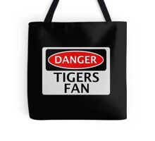 DANGER TIGERS FAN FAKE FUNNY SAFETY SIGN SIGNAGE Tote Bag