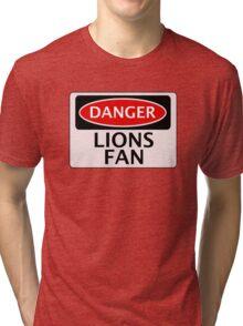 DANGER LIONS FAN FAKE FUNNY SAFETY SIGN SIGNAGE Tri-blend T-Shirt