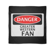 DANGER GREAT WESTERN FAN FAKE FUNNY SAFETY SIGN SIGNAGE Scarf