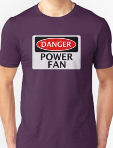 DANGER POWER FAN FAKE FUNNY SAFETY SIGN SIGNAGE T-Shirt