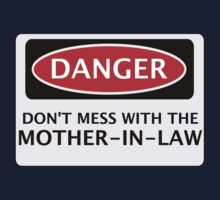 DANGER DON'T MESS WITH THE MOTHER-IN-LAW, FAKE FUNNY WEDDING SAFETY SIGN SIGNAGE One Piece - Short Sleeve