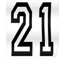 TEAM SPORTS, NUMBER 21, TWENTY ONE, 21, TWENTY FIRST, TWO, ONE, Competition,  Poster