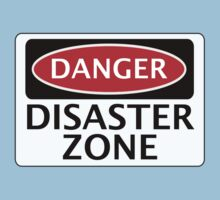 DANGER DISASTER ZONE FAKE FUNNY SAFETY SIGN SIGNAGE Kids Clothes