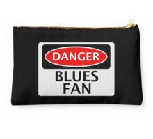 DANGER BLUES FAN FAKE FUNNY SAFETY SIGN SIGNAGE Studio Pouch