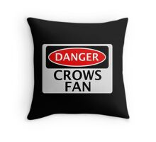 DANGER CROWS FAN FAKE FUNNY SAFETY SIGN SIGNAGE Throw Pillow