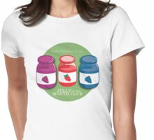Proud Member of the Jelly of the Month Club Womens Fitted T-Shirt