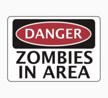 DANGER ZOMBIES IN AREA FUNNY FAKE SAFETY SIGN SIGNAGE One Piece - Short Sleeve