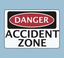 DANGER ACCIDENT ZONE FAKE FUNNY SAFETY SIGN SIGNAGE Kids Clothes