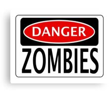 DANGER ZOMBIES FUNNY FAKE SAFETY SIGN SIGNAGE Canvas Print
