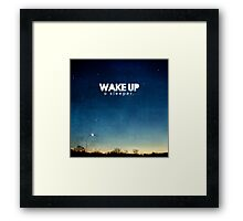 Wake up, O sleeper Framed Print