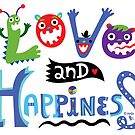 Love and Happiness   by Andi Bird