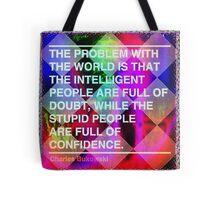 Intelligent vs Stupid Tote Bag