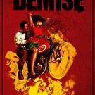 Demise promo poster by Louwax