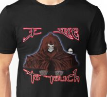 GRIM REAPER AND SIDE KICK/ I LIKE TO TOUCH Unisex T-Shirt