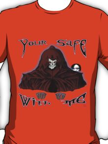 GRIM REAPER AND SIDE KICK/ YOUR SAFE WITH ME T-Shirt