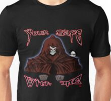GRIM REAPER AND SIDE KICK/ YOUR SAFE WITH ME Unisex T-Shirt